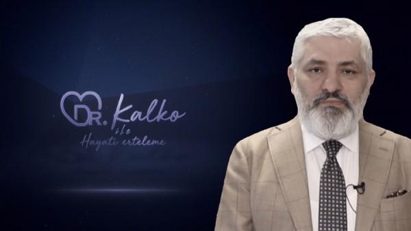 Dr. Kalko İle Hayatı Erteleme