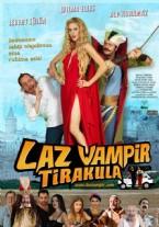 14 ARALIK 2012 - Laz Vampir : Tirakula Filmi Afiş Ve Fragmanları