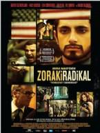24 MAYIS 2014 - Zoraki Radikal Filmi Afiş Ve Fotoğrafları