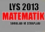 MATEMATIK - LYS 2013 Matematik Soruları ve Cevapları