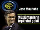Müslümanların Mourinho'ya tepkisi