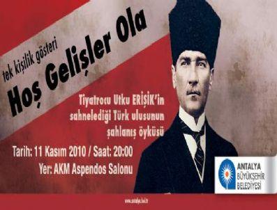 MONDROS ATEŞKES ANTLAŞMASı - 'Hoş Gelişler Ola' Akm'de Ücretsiz Sahnelenecek