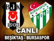 Beşiktaş-Bursaspor maçı (Heyecan dorukta)