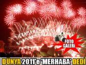 Dünya 2011'i böyle karşıladı