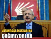 Kemal Kılıçdaroğlu: Vatandaşı ayaklarına çağırıyorlar