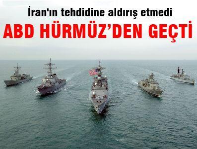 ARAP DENIZI - ABD savaş gemileri Hürmüz'den geçti