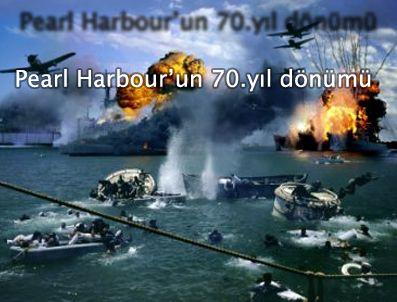 PEARL HARBOUR - Pearl Harbour'un 70.yılı
