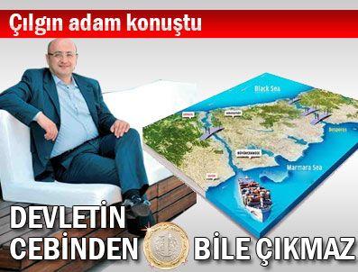 KANAL İSTANBUL - Kanal İstanbul için devletin cebinden 1 lira bile çıkmaz