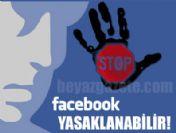 Facebook partilerine yasak önerisi gelebillir