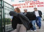 JIGOLO - Antalya'da Jigolo Çetesi Çökertildi