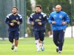 ALPER AŞÇı - Fenerbahçe, Orduspor Maçı Hazırlıklarına Başladı