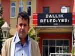 HAMZA ÖZTÜRK - Ballık Belediye Başkanı İstifa Etti