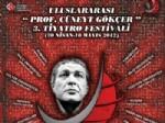 SUMRU YAVRUCUK - Uluslararası 'Prof. Cüneyt Gökçer' 3. Tiyatro Festivali Başlıyor