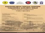 CIVILIZATION - İTİCÜ, Ahilik Haftasını Saraybosna'da Uluslararası Düzeyde Kutlayacak