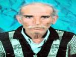 KAR UYARISI - 75 Yaşındaki Mehmet Keler Bir Haftadır Kayıp