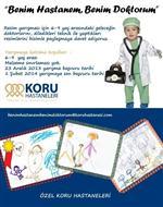 KORU HASTANELERİ - Artık Çocuklar Doktorlardan Korkmayacak