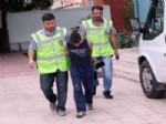 ÇEYİZLİK EŞYA - Doğum Gününde Tutuklandı