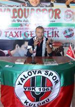 """Suiçmez: 'Yalovaspor'un Yarınları Parlak"""""""