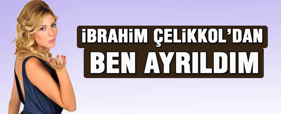 İbrahim Çelikkol'u Sinem Kobal bırakmış
