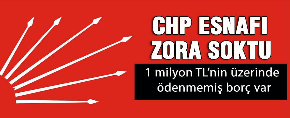 CHP'nin borçları esnafı zora sokuyor