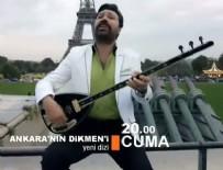 DAVETSIZ MISAFIR - Ankara'nın Dikmen'i 17. Bölüm Fragmanı Ve Özeti