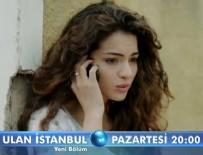 DAVETSIZ MISAFIR - Ulan İstanbul 26. Bölüm Zeynep, edindiği bilgileri kime iletiyor?