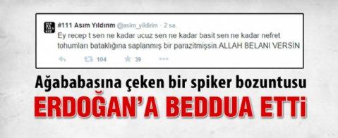 STV spikeri Asım Yıldırım'dan Erdoğan'a küfür