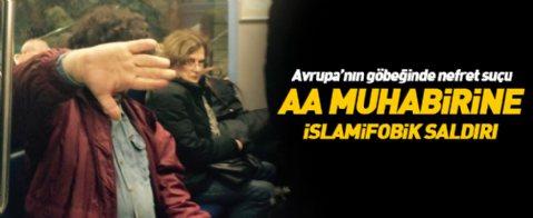 Fransa'da AA muhabirine İslamofobik saldırı!