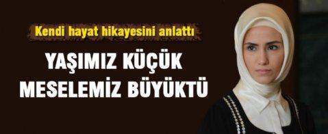 Sümeyye Erdoğan kendini anlattı