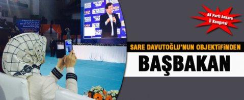 Sare Davutoğlu'nun objektifinden Ahmet Davutoğlu...