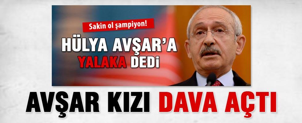 Hülya Avşar'dan Kemal Kılıçdaroğlu'na dava
