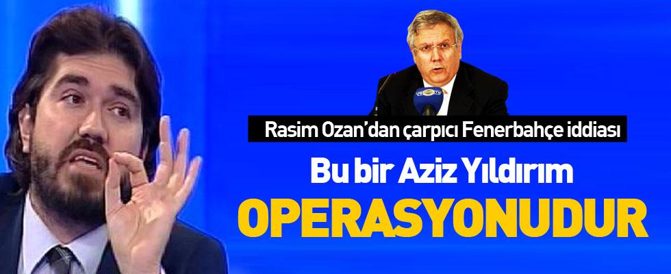 Rasim Ozan: O karar F.Bahçe için çıkıyor