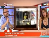 Ebru Yaşar Ersun Yanal'ın teknesindeki kadını anlattı