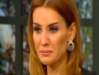 ESRA EROL - Esra Erol'la da gözyaşaları sel oldu