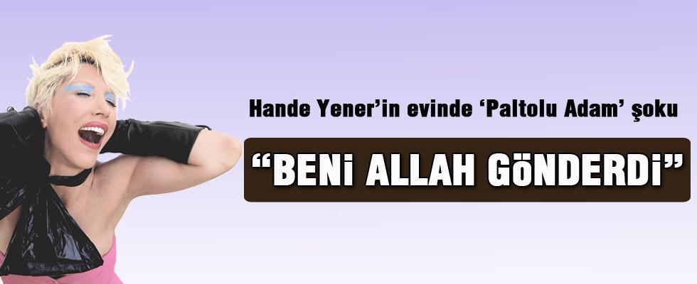 Hande Yener'e kendi evinde şok!
