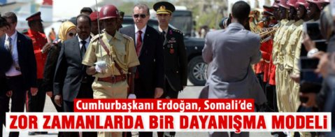 Cumhurbaşkanı Erdoğan, Somali'de resmi törenle karşılandı