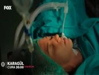 KARAGÜL DİZİSİ - Karagül 69. Bölüm Elif ölüm kalım savaşı veriyor