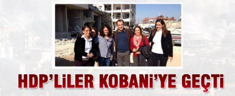 HDP'li 10 vekil Kobani'ye geçti