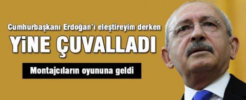 Kılıçdaroğlu yine çuvalladı