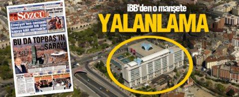 Sözcü'nün İBB binası manşetine yalanlama