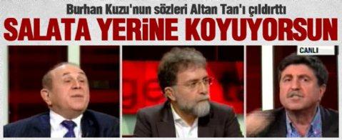 Burhan Kuzu'yla Altan Tan'ın sert canlı yayın tartışması