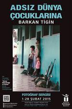 ATİLLA ÖZER - 'Adsız Dünya Çocuklarına' İsimli Fotoğraf Sergisi Açılıyor