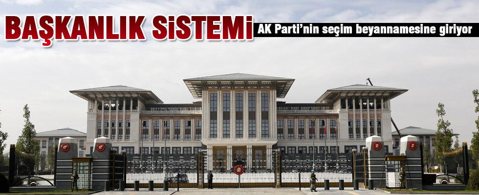 Ba�kanl�k sistemi, AK Parti'nin se�im beyannamesine giriyor