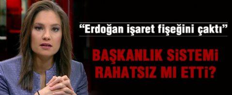Nevşin Mengü: Erdoğan işaret fişeğini çaktı