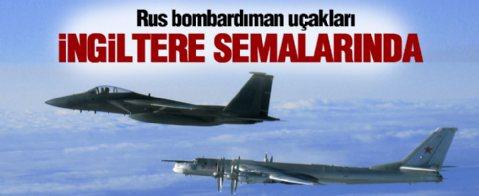 Rus savaş uçakları İngiltere semalarında!