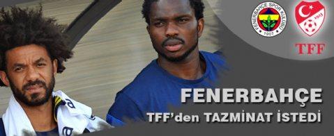 Fenerbahçe TFF'den tazminat istedi
