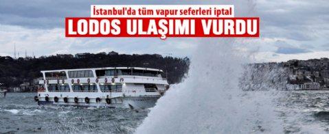 İstanbul'da tüm vapur seferleri iptal