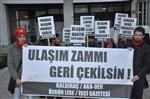 ULAŞIMA ZAM - İzmir'de Ulaşım Zammı Eylemi
