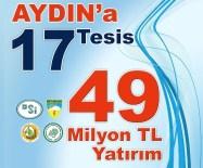Bakan Eroğlu; Aydın'a 49 Milyon TL'lik Yatırım Kazandıracak