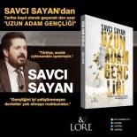 YOBAZ - Savcı Sayan Yeni Kitabında Cumhurbaşkanı Erdoğan'ı Anlattı